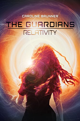 The Guardians: Relativity