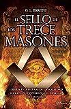 El sello de los trece masones - G. L. Barone