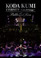 "KODA KUMI ""ETERNITY ~Love & Songs~""at Billboard Live [DVD]"