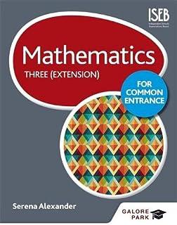 Mathematics for Common Entrance Three (Extension)