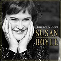 I DREAMED A DREAM by SUSAN BOYLE (2009-11-25)