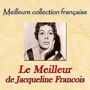 Meilleure collection française: Le meilleur de Jacqueline Francois