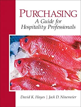 Purchasing: A Guide for Hospitality Professionals: Management and Purchasing of Food 0135148421 Book Cover