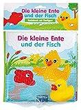 Badebuch Die kleine Ente und der Fisch: mit 1 Figuren (Badebücher): mit Figur