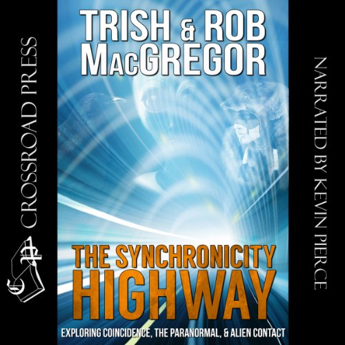 The Synchronicity Highway audiobook cover art