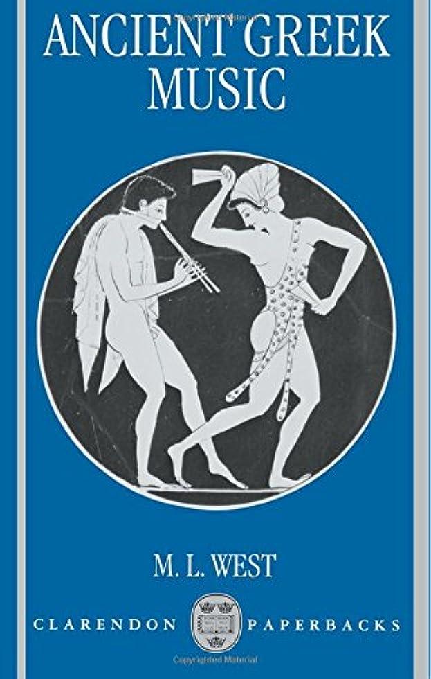 未知の君主いたずらAncient Greek Music (Clarendon Paperbacks)