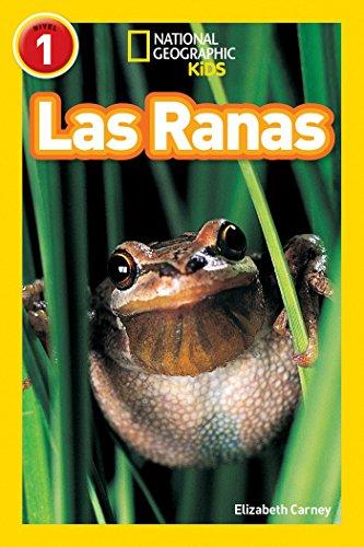 Las Ranas (Libros de National Geographic para ninos / National Geographic Kids Readers)