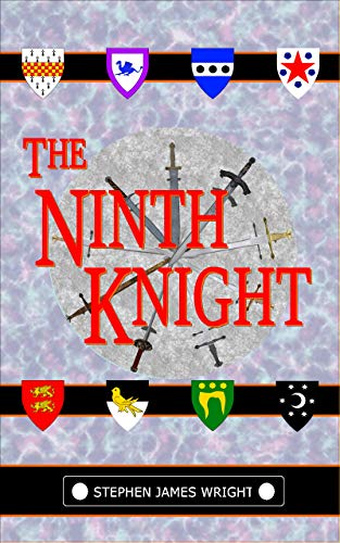 The Ninth Knight by [Stephen James Wright]
