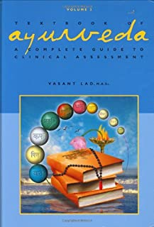 Textbook of Ayurveda, Volume Two: A Complete Guide to Clinical Assessment
