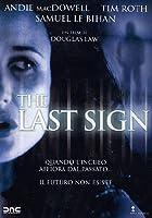The Last Sign [Italian Edition]