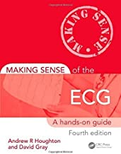 Making Sense of the ECG: A Hands-On Guide, Fourth Edition by Andrew Houghton (2014-06-04)