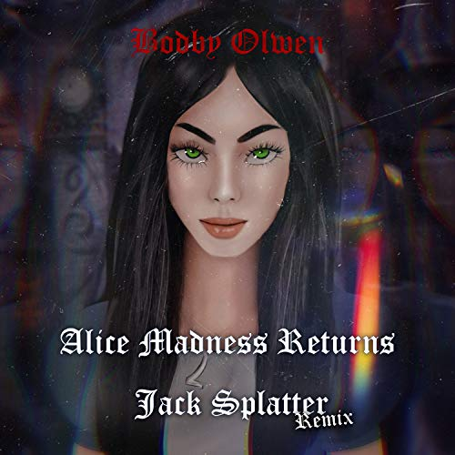 Alice Madness Returns Jack Splatter (Remix)