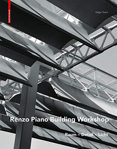 Renzo Piano: Raum - Detail - Licht