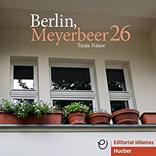 Berlin, Meyerbeer 26                   By:                                                                                                                                 Tanja Nause                               Narrated by:                                                                                                                                 Tanja Nause                      Length: 1 hr and 42 mins     4 ratings     Overall 5.0