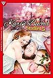 Karin Bucha Staffel 5 – Liebesroman: E-Book 41-50