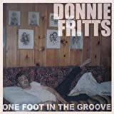 One Foot in the Groove - Fritts,Donnie