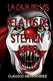 La caja de los relatos de Stephen King