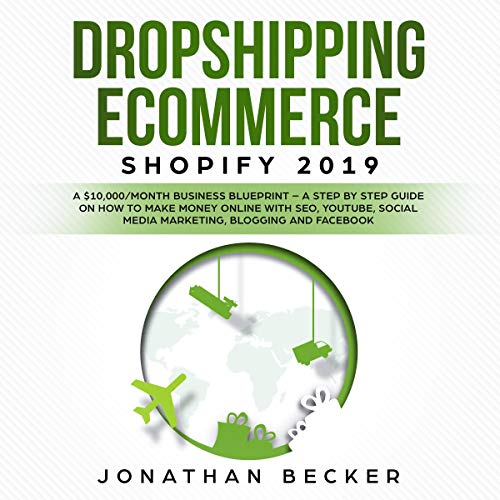 Dropshipping eCommerce Shopify 2019 audiobook cover art