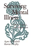 Surviving Mental Illness: Stress, Coping, and Adaptation