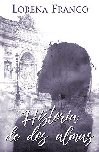 Historia de dos almas eBook: Franco, Lorena, Taylor, Sol: Amazon ...
