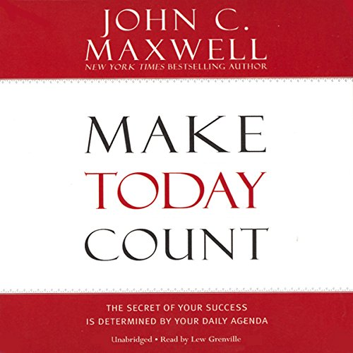 Make Today Count Audiobook By John C. Maxwell cover art
