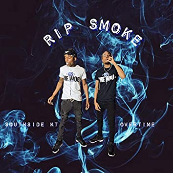 Rip Smoke (SouthSide KT)