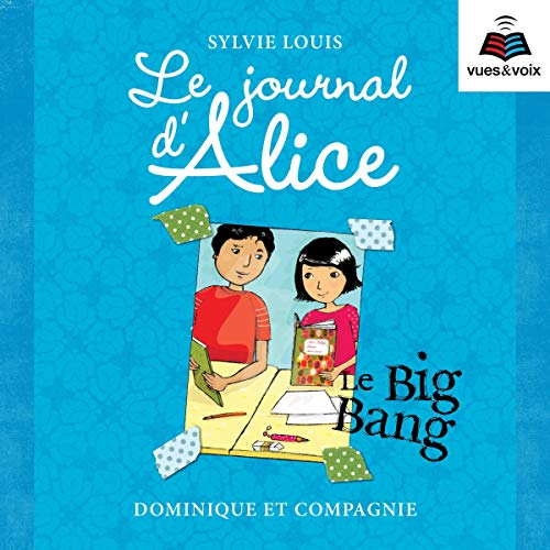 Page de couverture de Le journal d'Alice tome 4. Le Big Bang