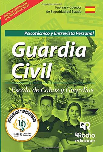 Guardia Civil. Escala de Cabos y Guardias. Psicotécnico y Entrevista Personal