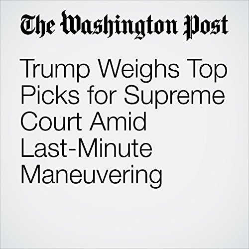 Trump Weighs Top Picks for Supreme Court Amid Last-Minute Maneuvering copertina