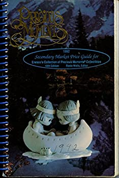 Unknown Binding Official 1992 Secondary Market Price Guide for Precious Moments Collectibles Book