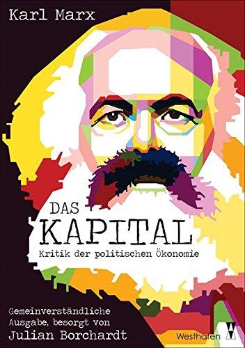 """Das Kapital: Kritik der politischen Ökonomie. """"Gemeinverständliche Ausgabe"""" in einem Band"""