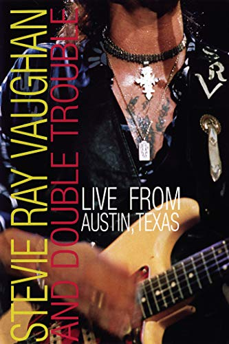 Stevie Ray Vaughan and Double Trouble: Live in Austin Texas