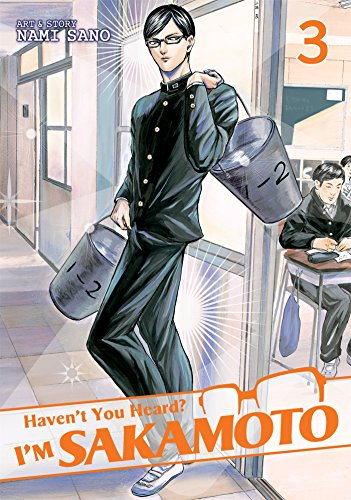 Haven't You Heard? I'm Sakamoto 3