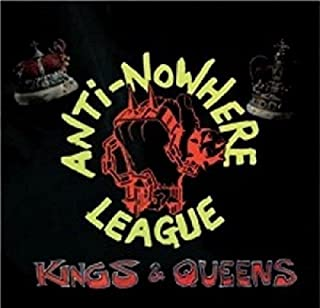 Kings & Queens by Anti-Nowhere League (2016-04-29)