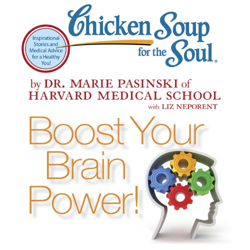 Chicken Soup for the Soul - Boost Your Brain Power! audiobook cover art