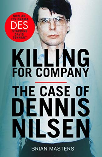 Killing For Company: The No. 1 bestseller behind the ITV drama 'Des' (English Edition)
