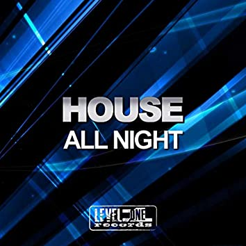House All Night