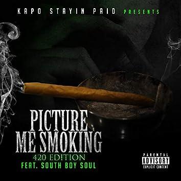 Picture Me Smoking (feat. South Boy Soul)