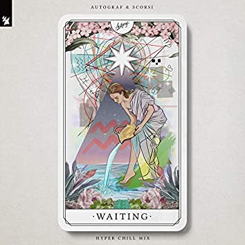 Waiting (Hyper Chill Mix)