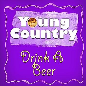 Drink a Beer - Single