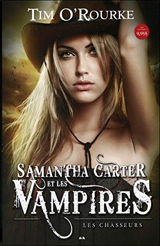 Samantha Carter et les vampires T1 - Les chasseurs