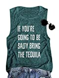 SurBepo Women If You're Going to Be Salty Bring The Tequila Cinco De Mayo Shirt Funny Drinking Graphic Tank Top (Green, L)