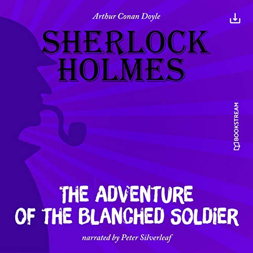 The Adventure of the Blanched Soldier cover art