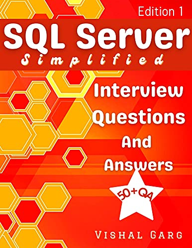 SQL Server Simplified: Interview Questions and Answers Front Cover