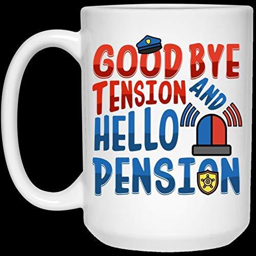 N\A Regalo para Navidad - Día de San Valentín Funny Police Goodbye Tension Hello Pension Taza de café de cerámica