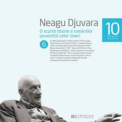 O scurtă istorie a românilor povestită celor tineri 6 audiobook cover art
