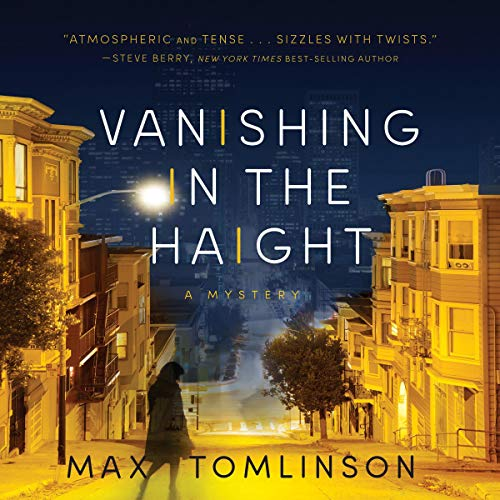 Vanishing in the Haight Audiobook By Max Tomlinson cover art