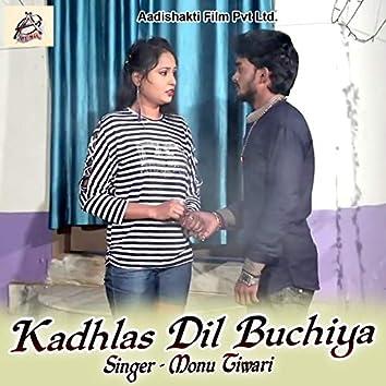 Kadhlas Dil Buchiya