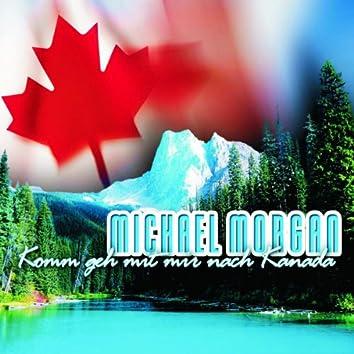 Komm Geh Mit Mir Nach Kanada