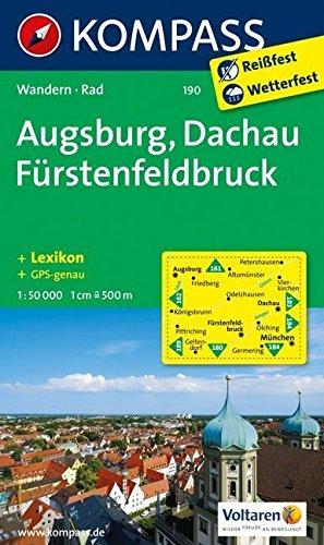 Augsburg - Dachau - Fürstenfeldbruck: Wanderkarte mit KOMPASS-Lexikon und Radwegen. GPS-genau. 1:50000 (KOMPASS-Wanderkarten, Band 190)